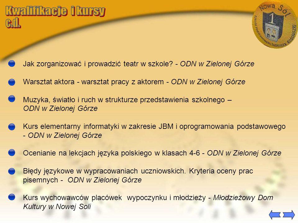 Kwalifikacje i kursy c.d.