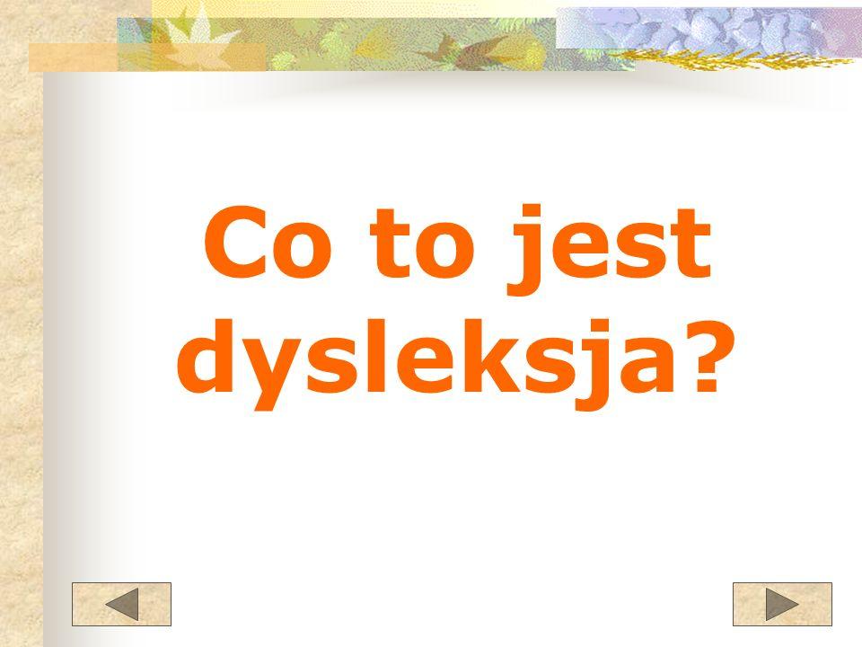 Co to jest dysleksja