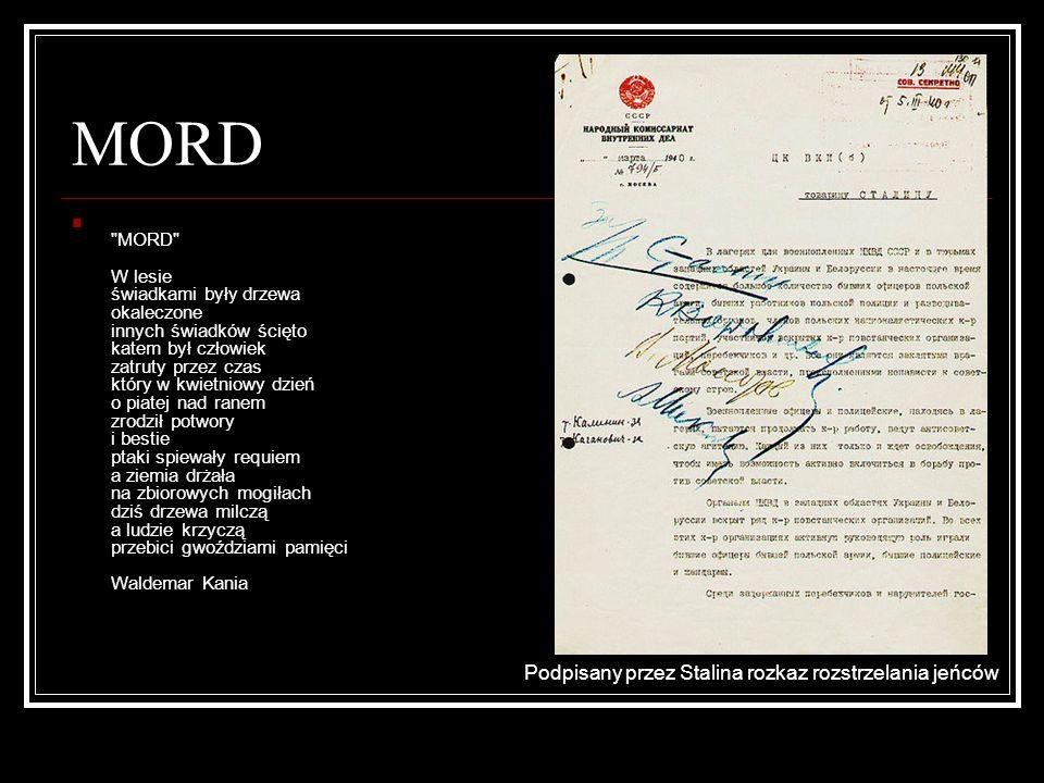 MORD Podpisany przez Stalina rozkaz rozstrzelania jeńców