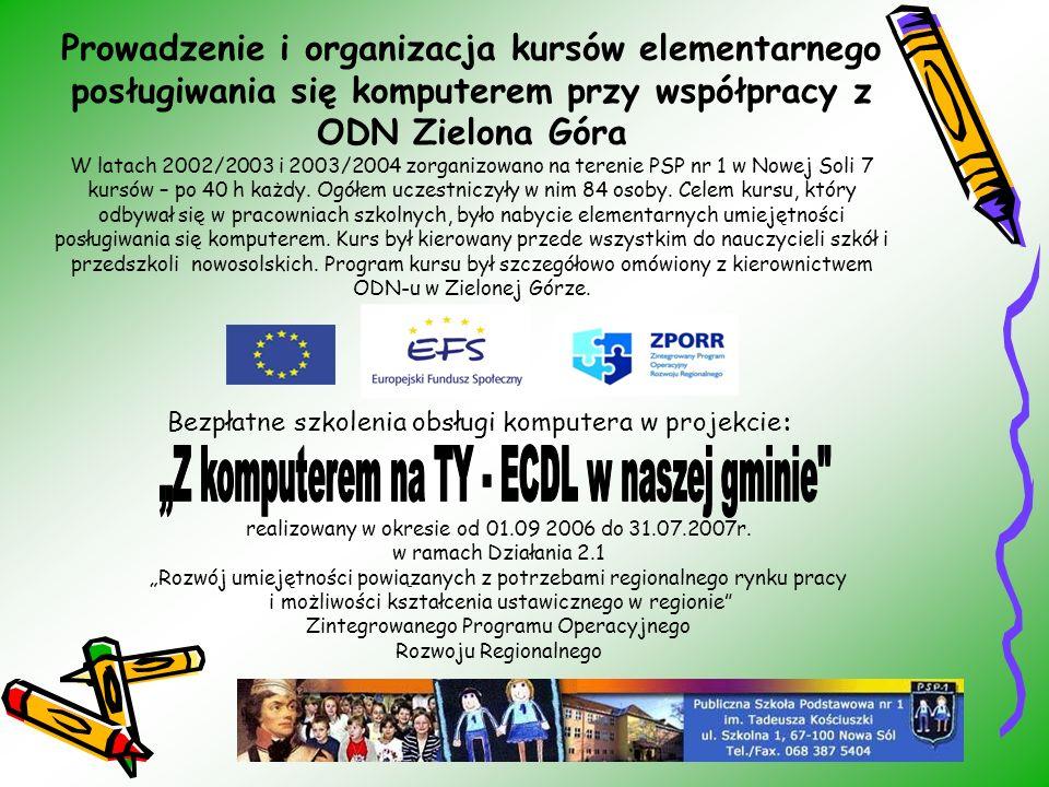 Prowadzenie i organizacja kursów elementarnego posługiwania się komputerem przy współpracy z ODN Zielona Góra