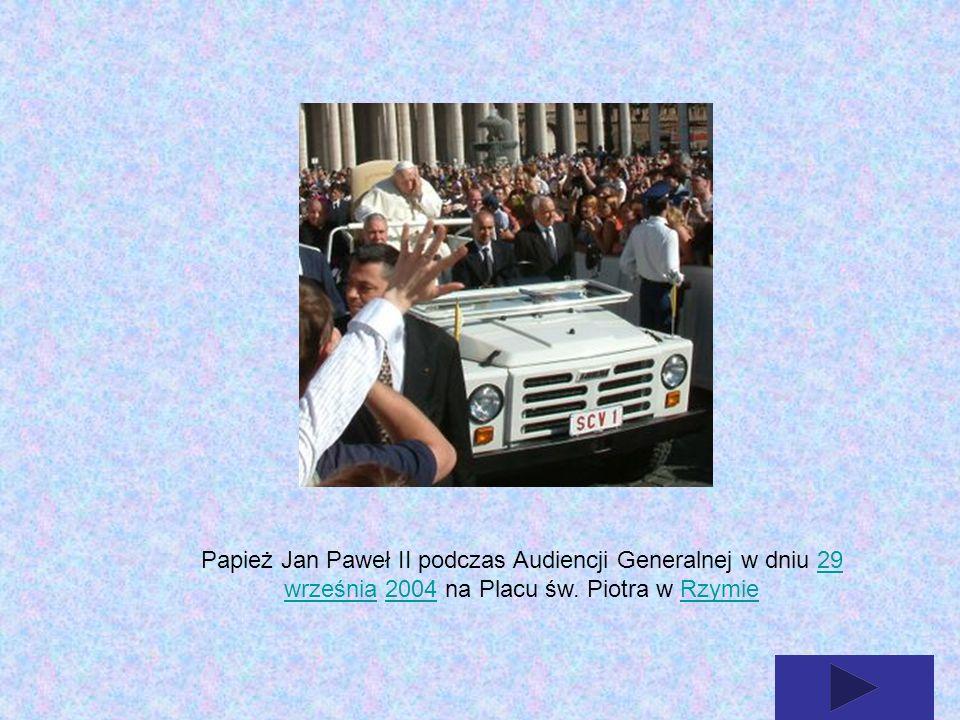 Papież Jan Paweł II podczas Audiencji Generalnej w dniu 29 września 2004 na Placu św.