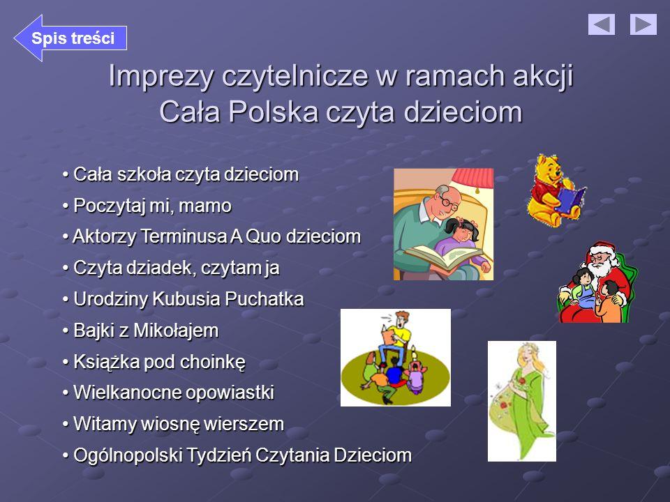 Imprezy czytelnicze w ramach akcji Cała Polska czyta dzieciom