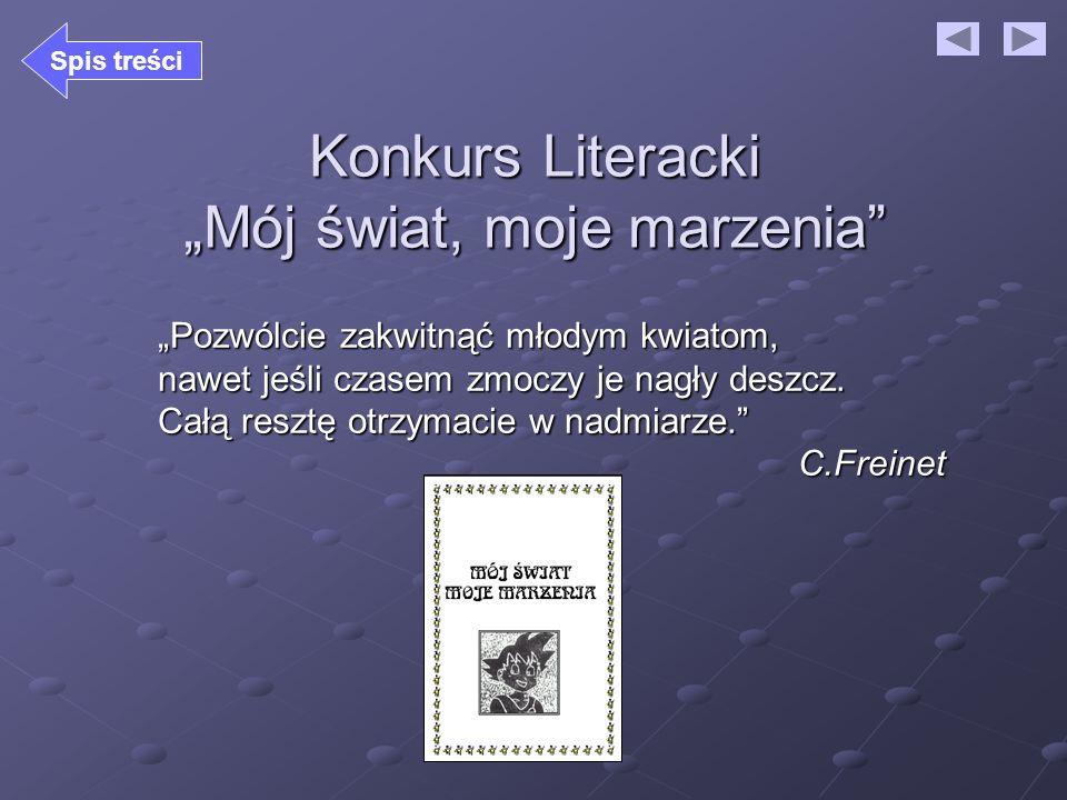 """Konkurs Literacki """"Mój świat, moje marzenia"""