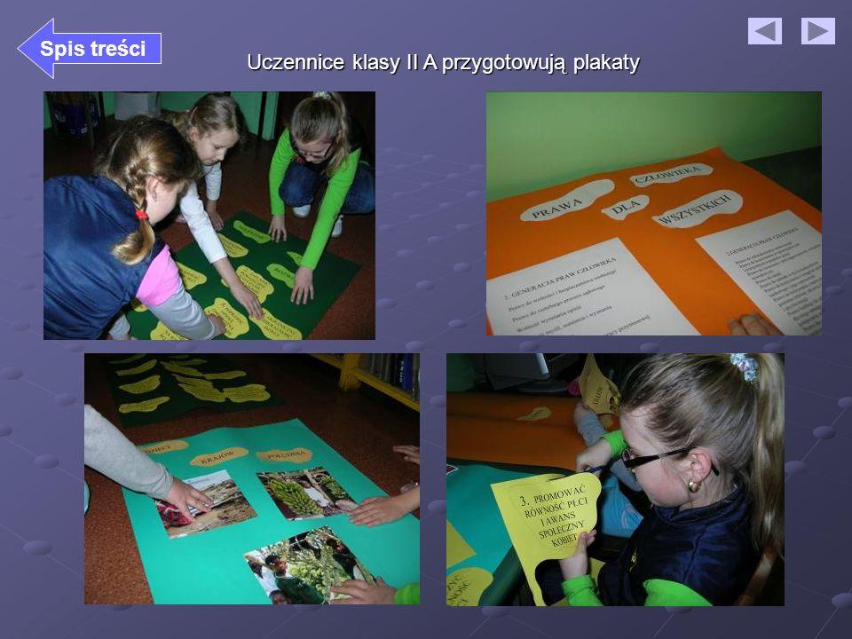 Spis treści Uczennice klasy II A przygotowują plakaty