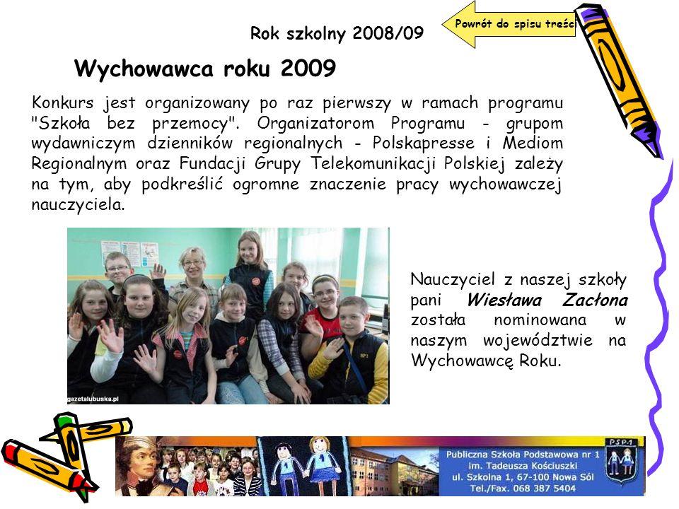 Wychowawca roku 2009 Rok szkolny 2008/09