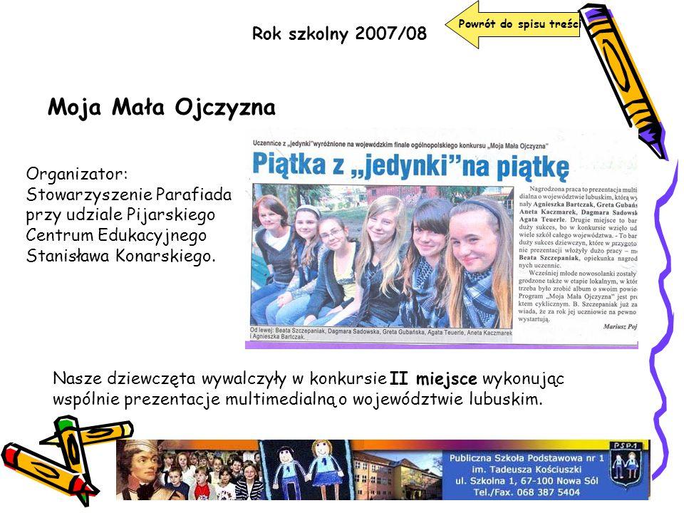 Moja Mała Ojczyzna Rok szkolny 2007/08