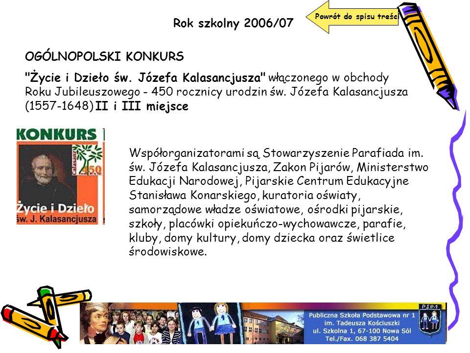 Rok szkolny 2006/07 OGÓLNOPOLSKI KONKURS