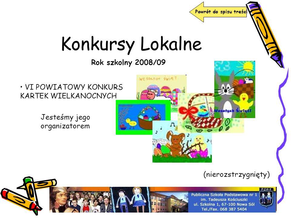 Konkursy Lokalne Rok szkolny 2008/09