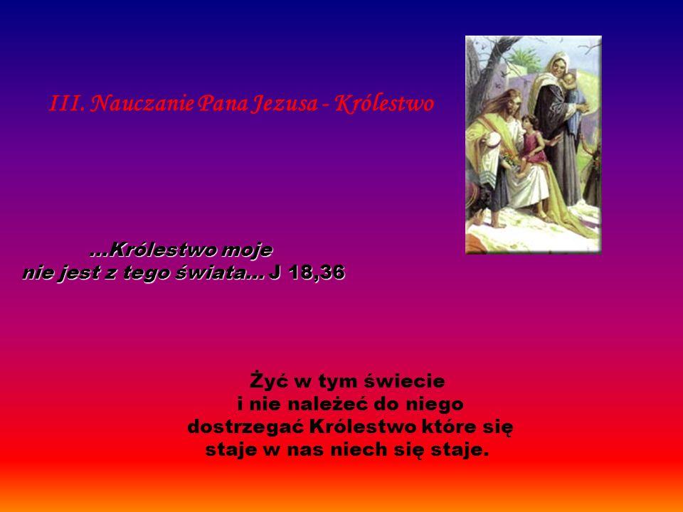 III. Nauczanie Pana Jezusa - Królestwo