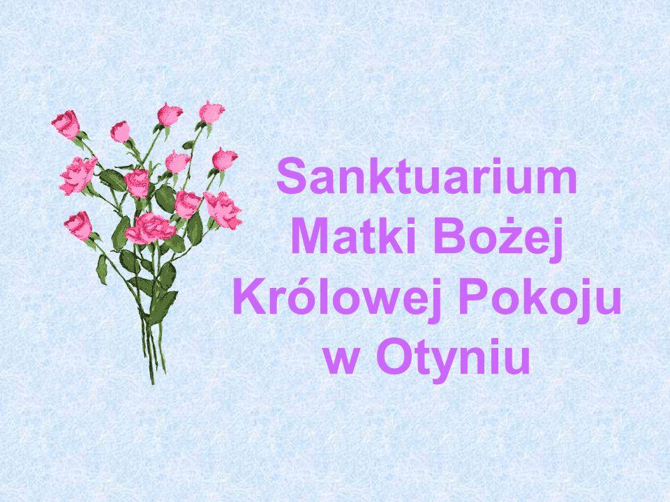 Sanktuarium Matki Bożej Królowej Pokoju w Otyniu