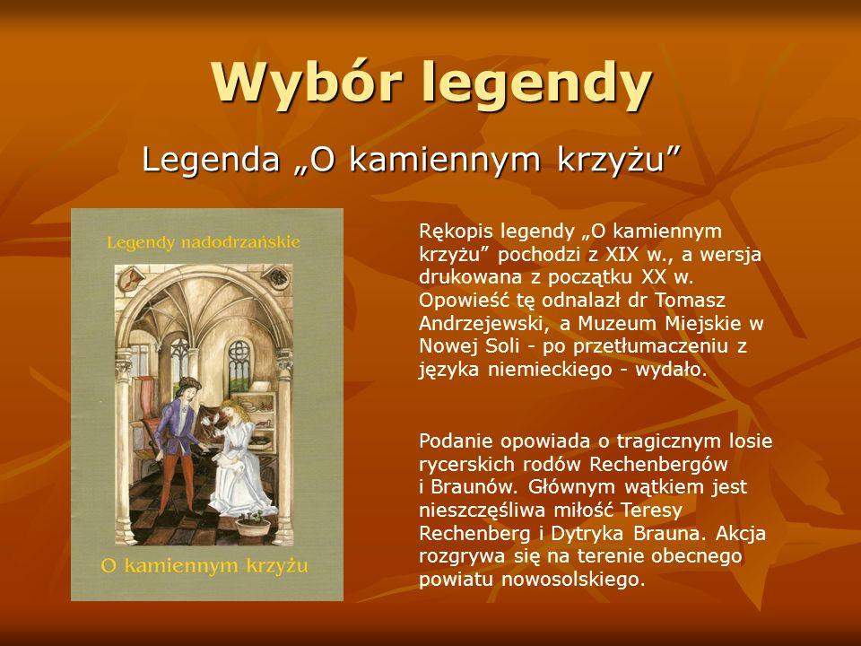 """Wybór legendy Legenda """"O kamiennym krzyżu"""