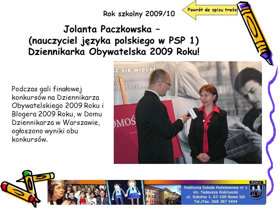 Jolanta Paczkowska – (nauczyciel języka polskiego w PSP 1)