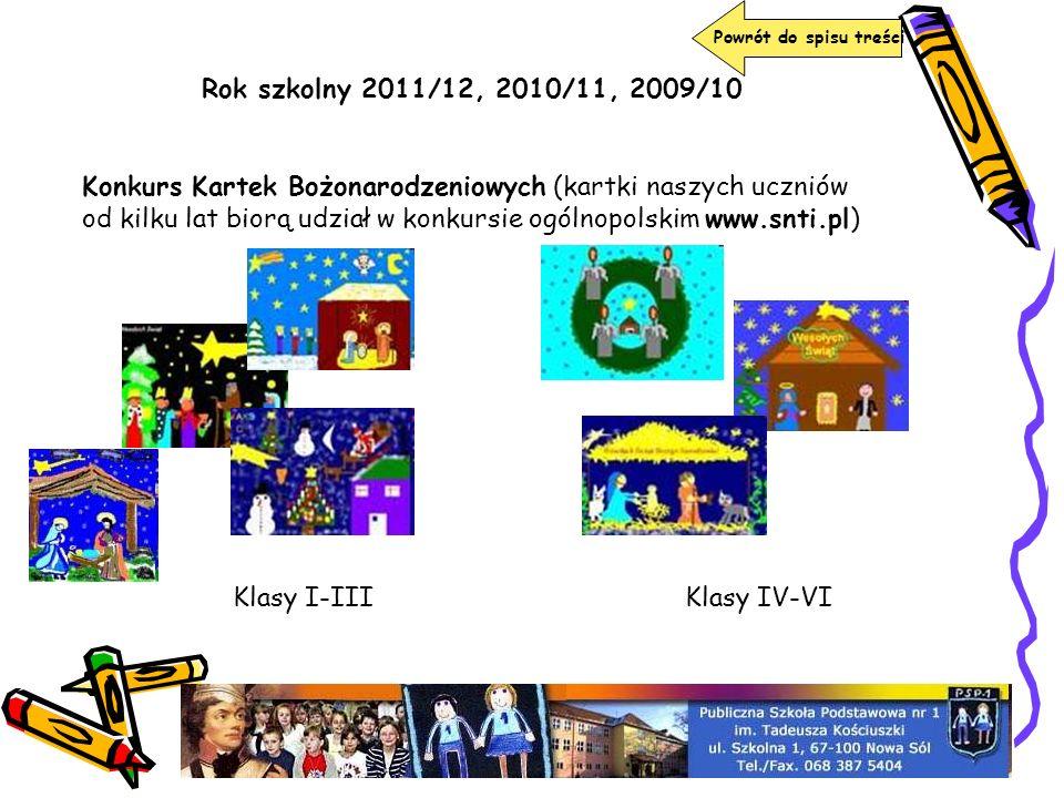 Powrót do spisu treści Rok szkolny 2011/12, 2010/11, 2009/10.