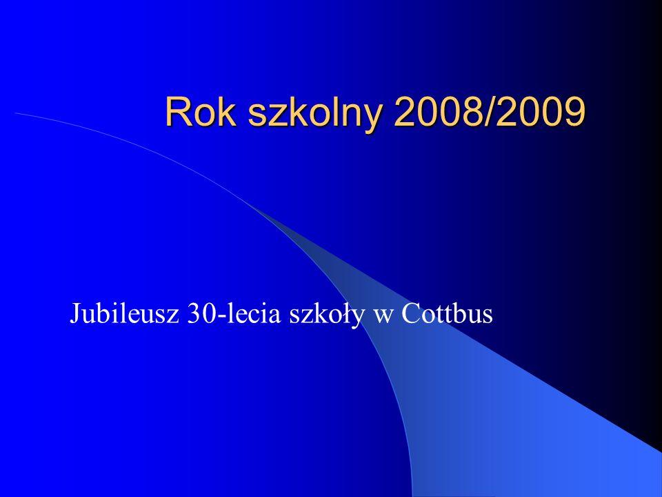 Jubileusz 30-lecia szkoły w Cottbus