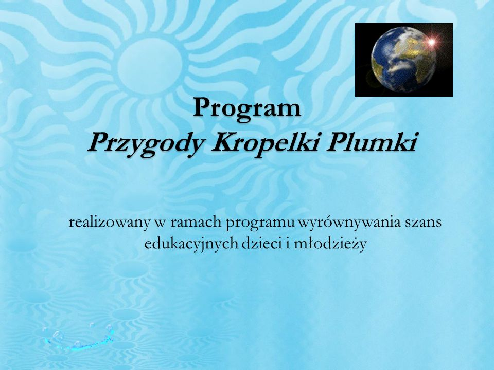 Program Przygody Kropelki Plumki