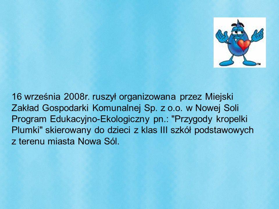 16 września 2008r. ruszył organizowana przez Miejski Zakład Gospodarki Komunalnej Sp.