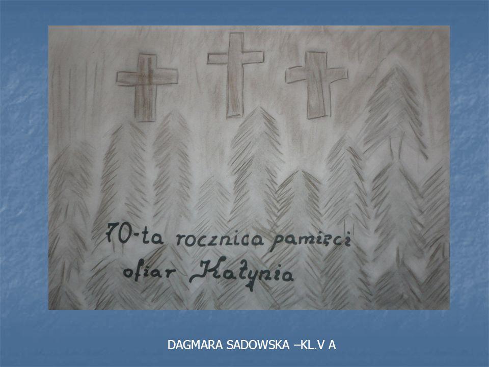 DAGMARA SADOWSKA –KL.V A