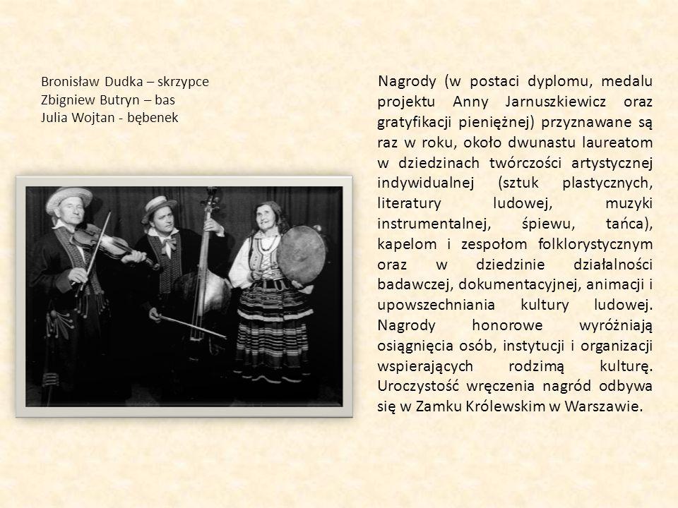 Bronisław Dudka – skrzypce Zbigniew Butryn – bas Julia Wojtan - bębenek