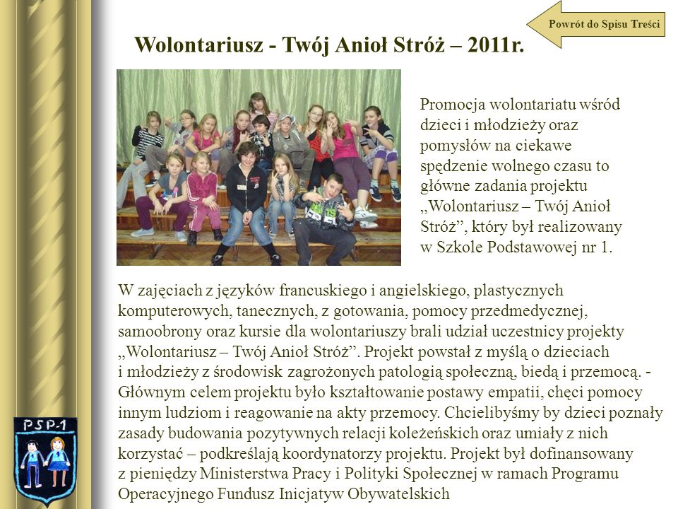 Wolontariusz - Twój Anioł Stróż – 2011r.