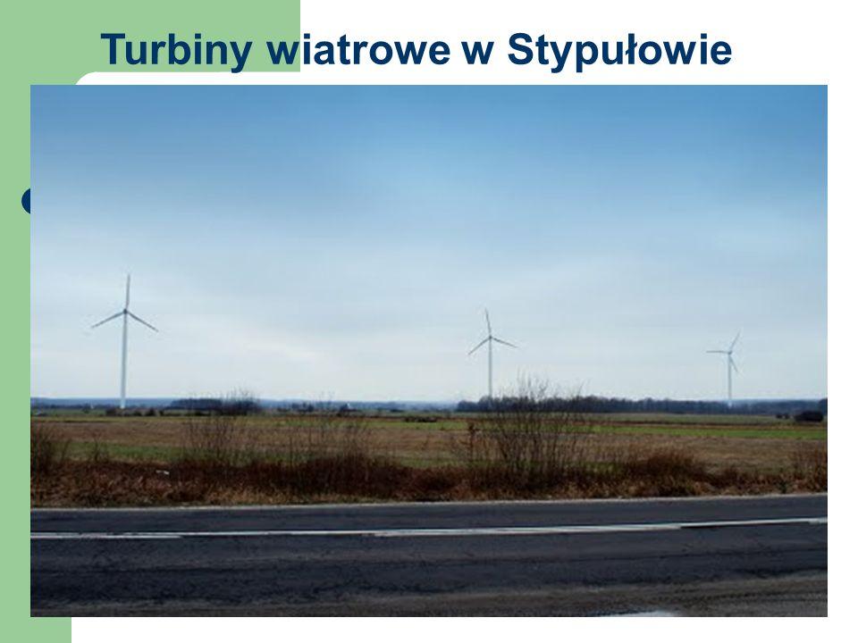 Turbiny wiatrowe w Stypułowie