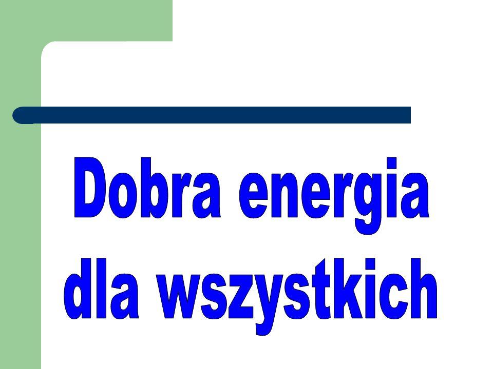 Dobra energia dla wszystkich