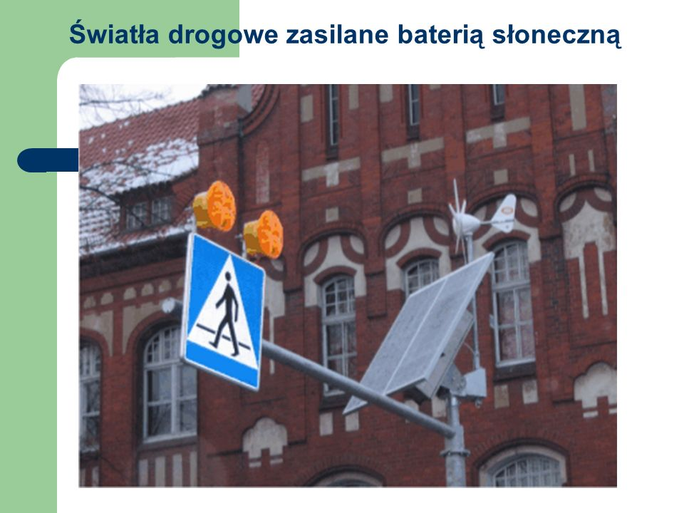 Światła drogowe zasilane baterią słoneczną