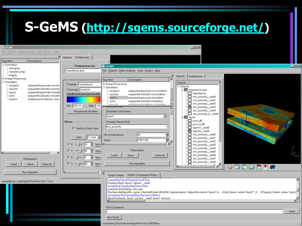 S-GeMS (http://sgems.sourceforge.net/)