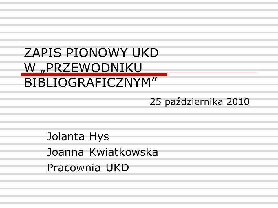 Jolanta Hys Joanna Kwiatkowska Pracownia UKD
