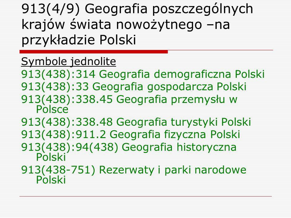 913(4/9) Geografia poszczególnych krajów świata nowożytnego –na przykładzie Polski