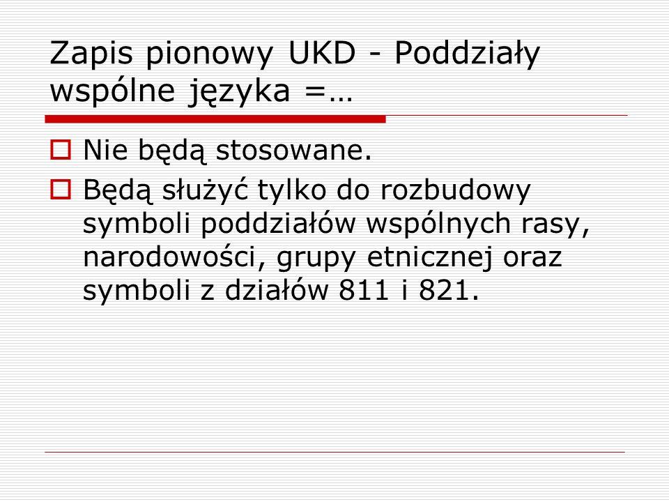 Zapis pionowy UKD - Poddziały wspólne języka =…