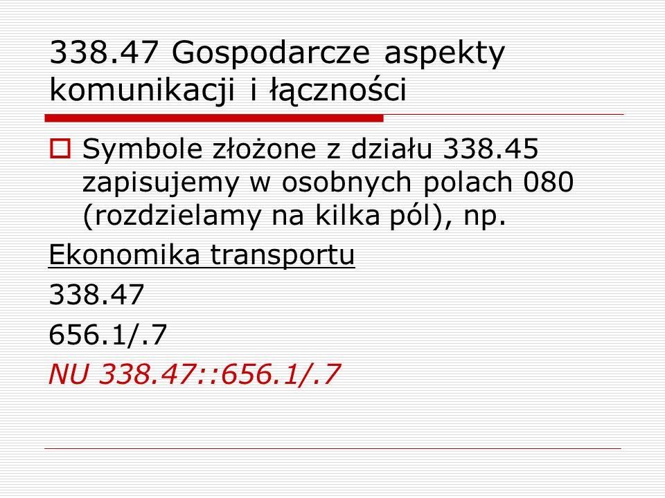 338.47 Gospodarcze aspekty komunikacji i łączności