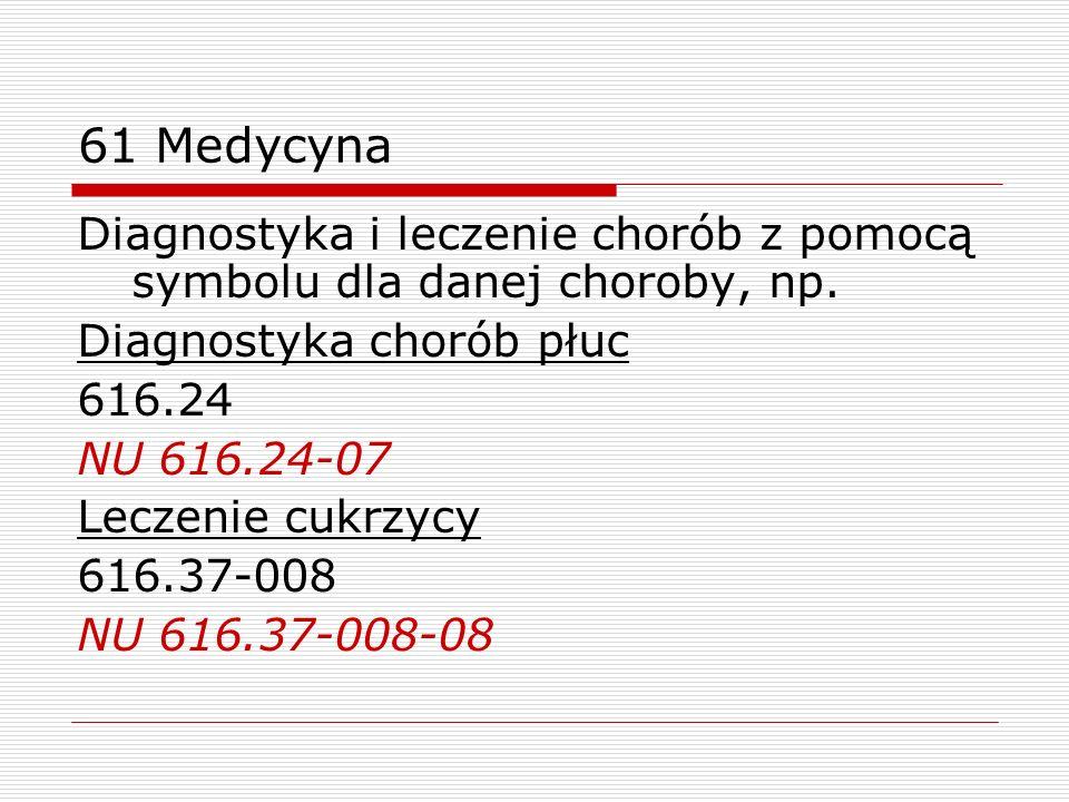 61 MedycynaDiagnostyka i leczenie chorób z pomocą symbolu dla danej choroby, np. Diagnostyka chorób płuc.