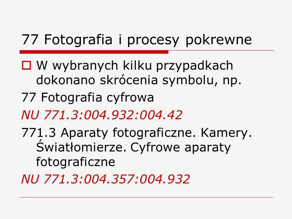 77 Fotografia i procesy pokrewne