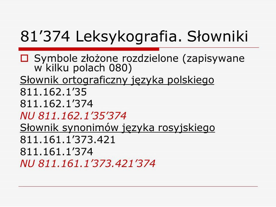 81'374 Leksykografia. Słowniki