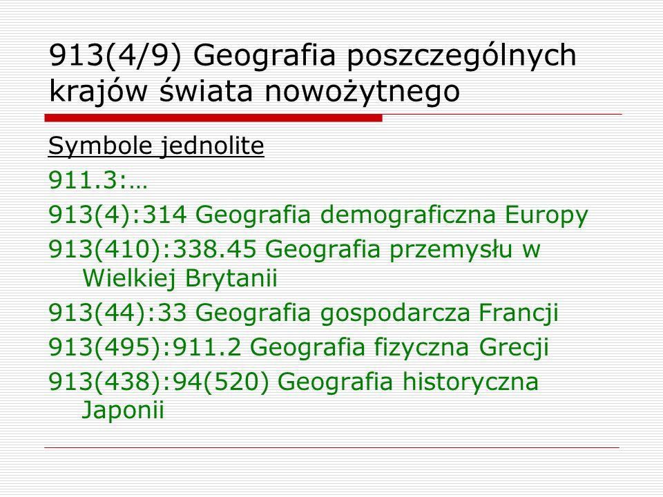 913(4/9) Geografia poszczególnych krajów świata nowożytnego