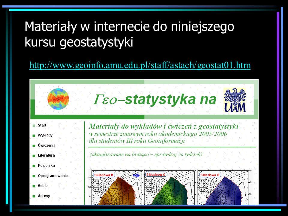 Materiały w internecie do niniejszego kursu geostatystyki
