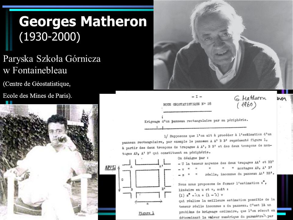 Georges Matheron (1930-2000) Paryska Szkoła Górnicza w Fontainebleau