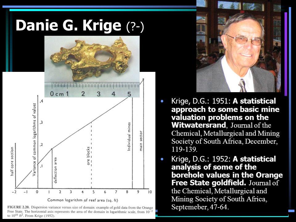 Danie G. Krige ( -)