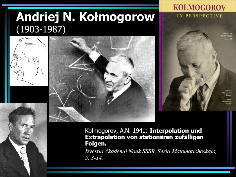 Andriej N. Kołmogorow (1903-1987)