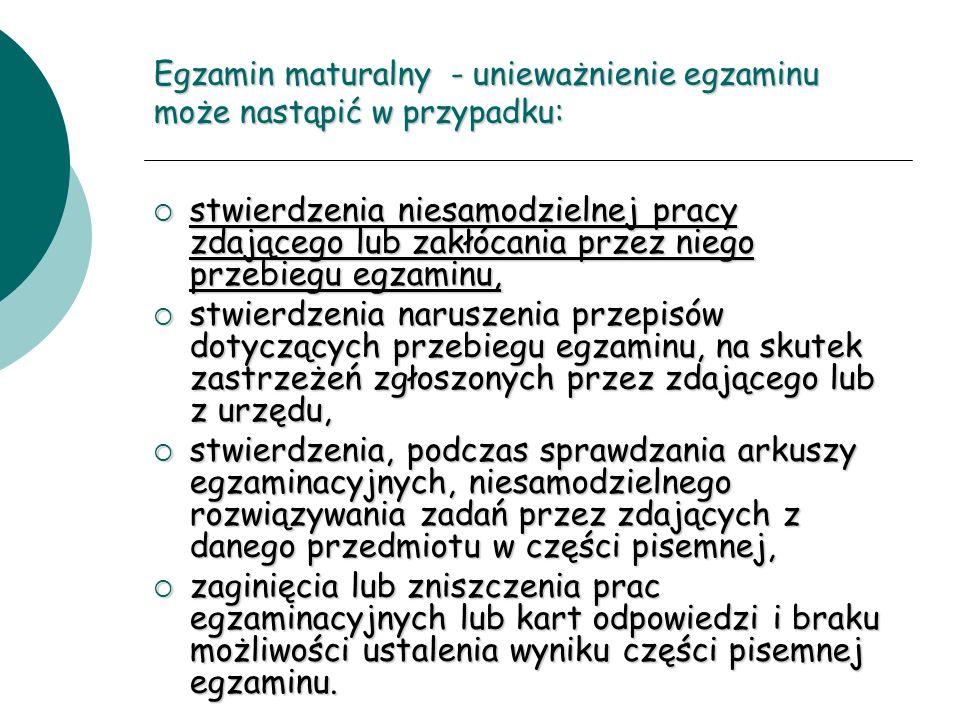 Egzamin maturalny - unieważnienie egzaminu może nastąpić w przypadku: