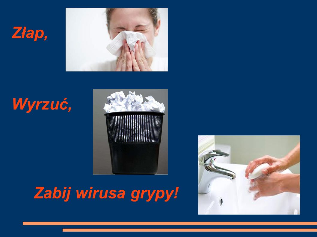 Złap, Wyrzuć, Zabij wirusa grypy!