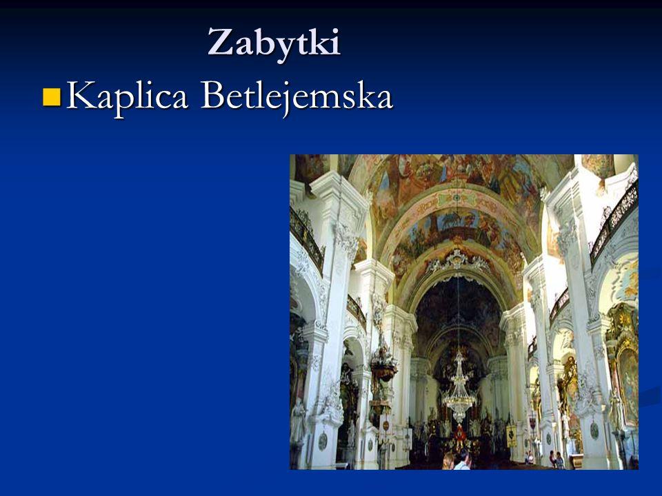 Zabytki Kaplica Betlejemska
