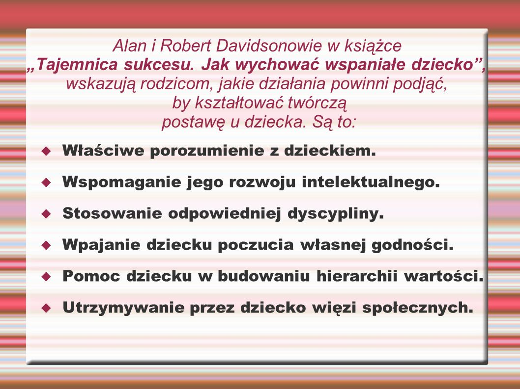 "Alan i Robert Davidsonowie w książce ""Tajemnica sukcesu"