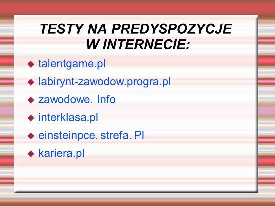 TESTY NA PREDYSPOZYCJE W INTERNECIE: