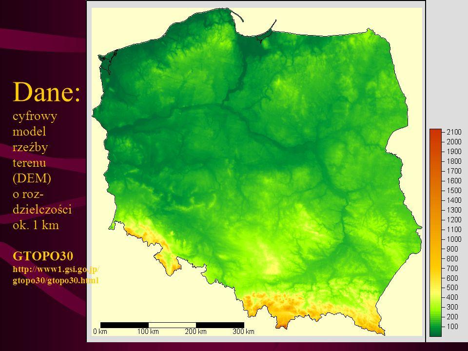 Dane: cyfrowy model rzeźby terenu (DEM) o roz- dzielczości ok