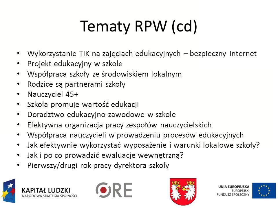Tematy RPW (cd)Wykorzystanie TIK na zajęciach edukacyjnych – bezpieczny Internet. Projekt edukacyjny w szkole.