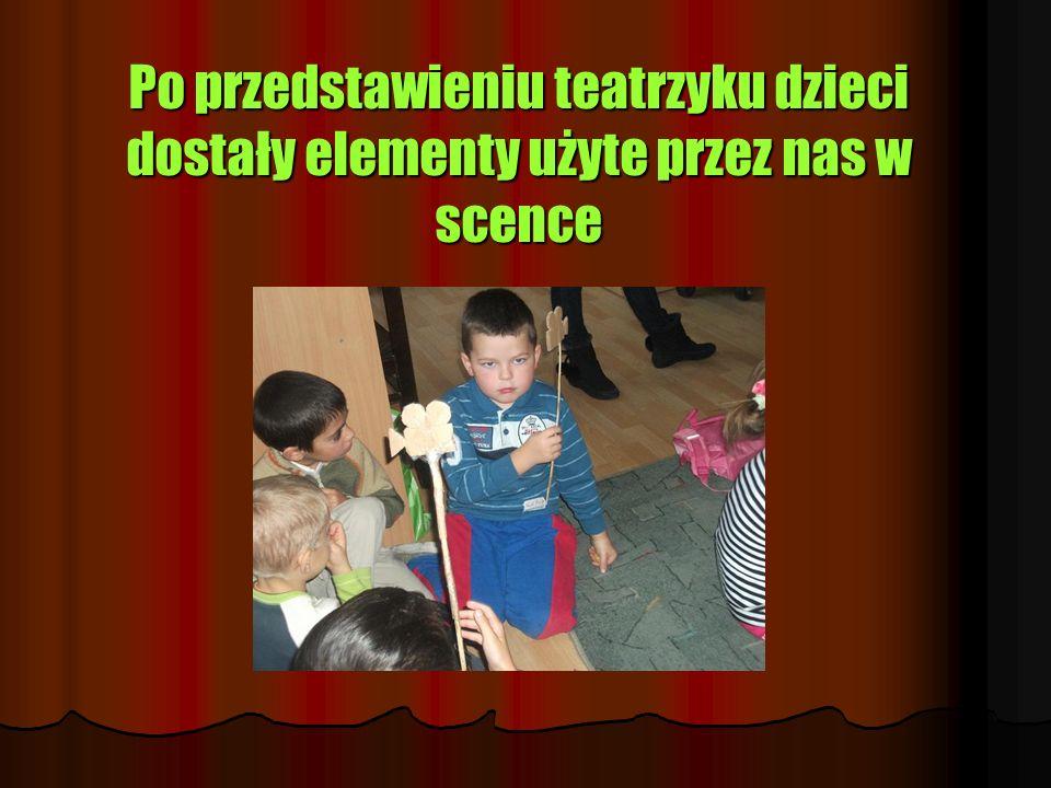Po przedstawieniu teatrzyku dzieci dostały elementy użyte przez nas w scence