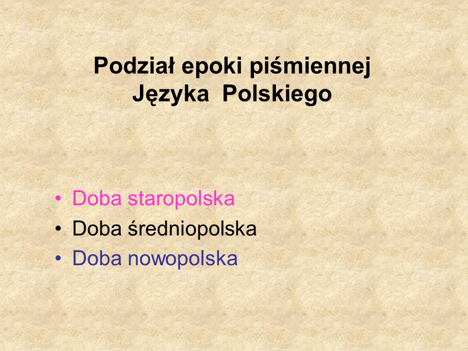 Podział epoki piśmiennej Języka Polskiego