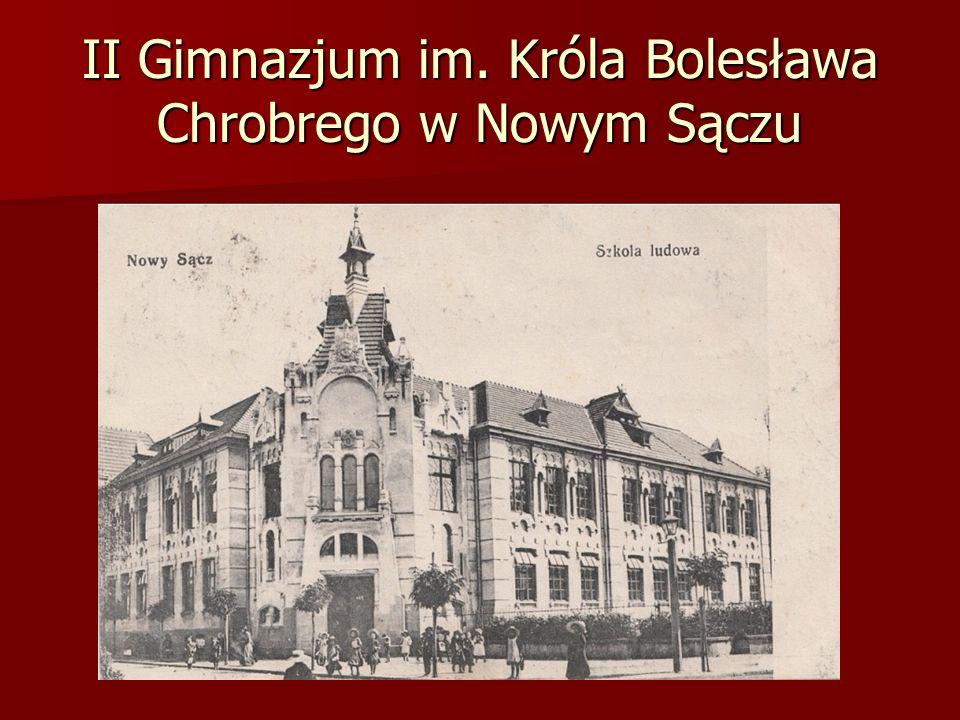 II Gimnazjum im. Króla Bolesława Chrobrego w Nowym Sączu
