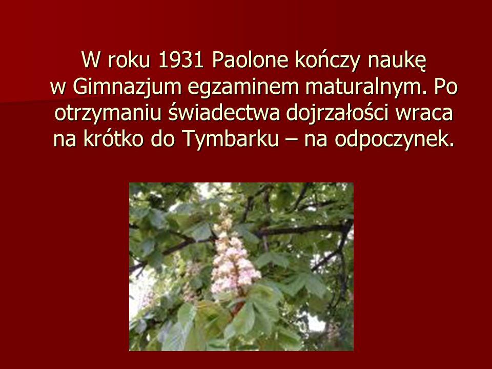 W roku 1931 Paolone kończy naukę w Gimnazjum egzaminem maturalnym